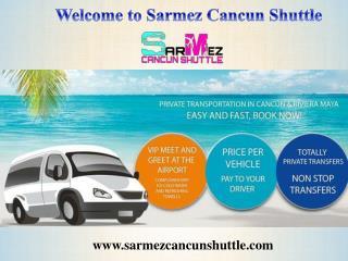 Welcome to Sarmez Cancun Shuttle
