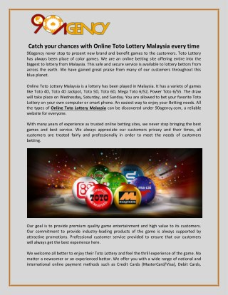 Catch your chances with Online Toto Lottery Malaysia every time