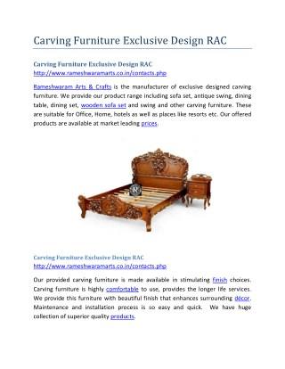 Carving Furniture Exclusive Design RAC