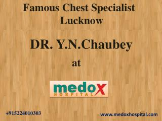 Famous Chest Specialist Lucknow