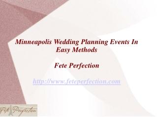 Minneapolis Wedding Planning Events In Easy Methods