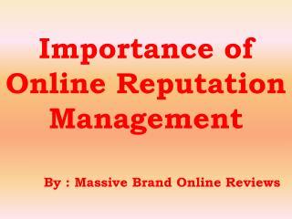 Importance of Online Reputation Management - Massive Brand Online Reviews