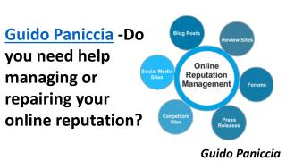 Guido Paniccia -Do you need help managing or repairing your online reputation?