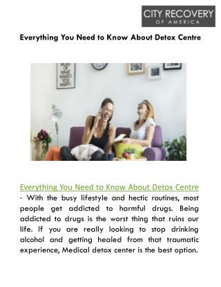 Everything you Need to Know About Detox Centre