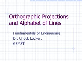 Orthographic Projections and Alphabet of Lines