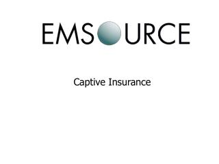 What is a Captive Insurance Company