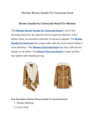 Women Brown Suede Fur Overcoat Hood for women