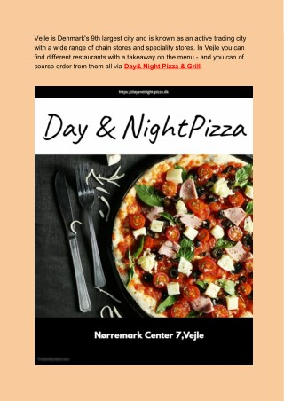 Day & Night Pizza & Grill - Delicious Pizza In Vejle