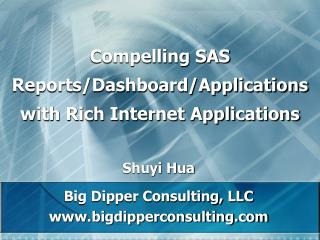 Compelling SAS  Reports/Dashboard/Applications with Rich Internet Applications