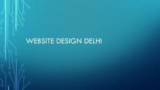 Website Design Delhi - Web Design Delhi