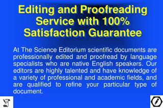 Editing and Proofreading Service with 100% Satisfaction Guarantee