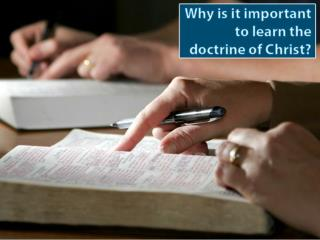 Doctrine: teaching, instructing