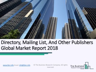 Directory, Mailing List, And Other Publishers Global Market Report 2018