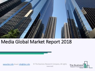 Media Global Market Report 2018