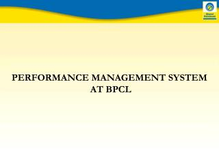 PERFORMANCE MANAGEMENT SYSTEM  AT BPCL