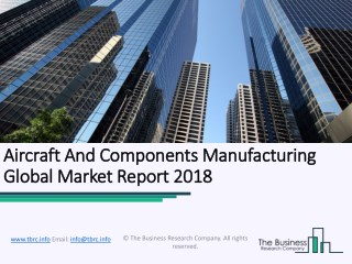 Aircraft and Components Manufacturing Global Market Report 2018