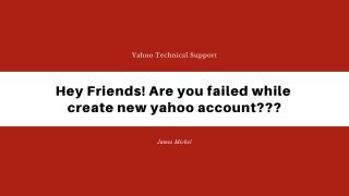 Are You Failed To create yahoo account?