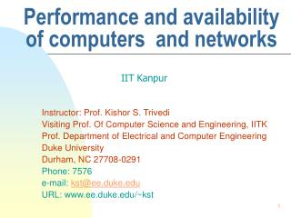 Performance and availability of computers  and networks