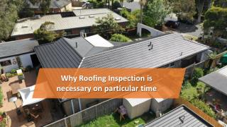 Why Roofing Inspection is necessary on particular time
