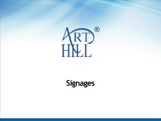 Signage consultants   Signages manufacturing company Delhi NCR