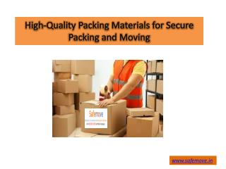 High-Quality Packing Materials for Secure Packing and Moving