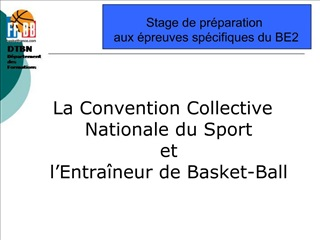 La Convention Collective Nationale du Sport  et  l Entra neur de Basket-Ball