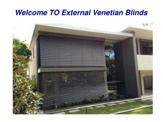 Checkout Top Quality External Venetian Blinds