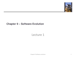 Chapter 9   Software Evolution