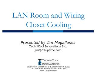LAN Room and Wiring Closet Cooling
