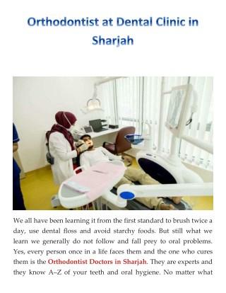 Orthodontist at Dental Clinic in Sharjah