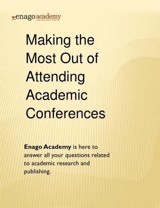 Making the Most Out of Attending Academic Conferences