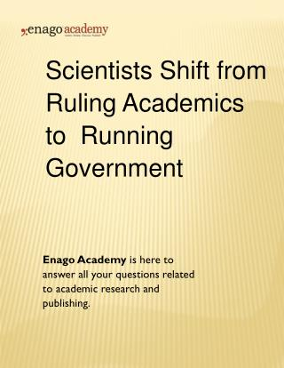 Scientists Shift from Ruling Academics to Running Government