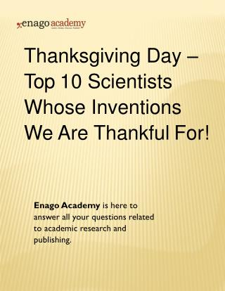 Thanksgiving Day - Top 10 Scientists Whose Inventions We Are Thankful For!