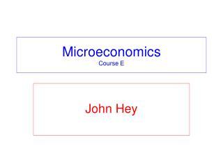 Microeconomics Course E