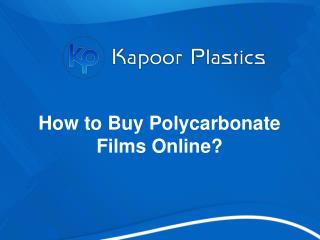 How to Buy Polycarbonate Films Online?