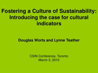 Fostering a Culture of Sustainability:  Introducing the case for cultural indicators