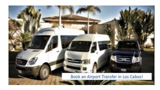 Book an Airport Transfer in Los Cabos!