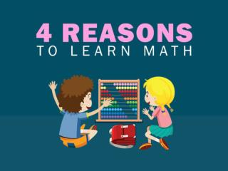 4 Reasons to Learn Math