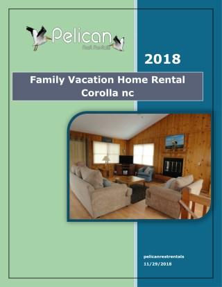 Family Vacation Home Rental Corolla nc