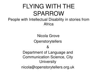 FLYING WITH THE SPARROW People with Intellectual Disability in stories from  Africa