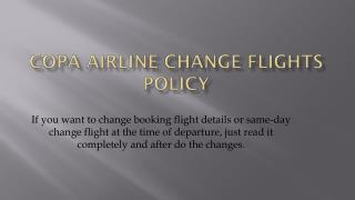Copa Airline Same-day Change Flight