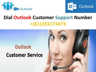 Call us Outlook Support Number (61)283173473and get fast solution