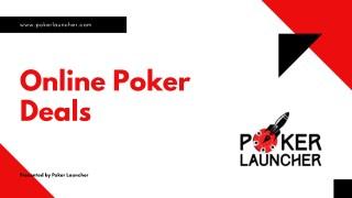 Online Poker Deals | Poker Deals