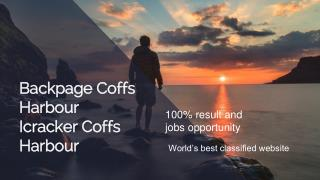 Backpage Coffs harbour| Icracker coffs harbour