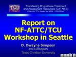 Report on  NF-ATTC