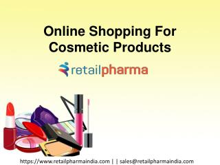 Online Shopping For Cosmetic Products in Retail Pharma India