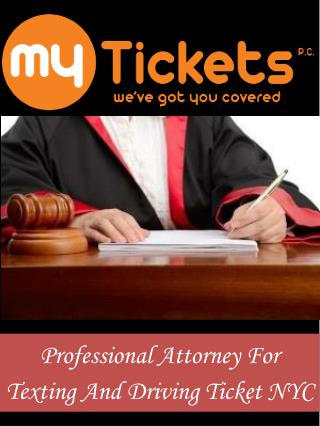 Professional Attorney For Texting And Driving Ticket NYC