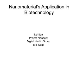 Nanomaterial's Application in Biotechnology