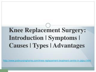 Best Knee Replacement Specialist in Jaipur|Jyoti Nursing Home