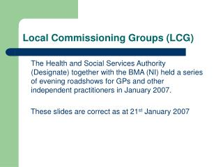 Local Commissioning Groups (LCG)